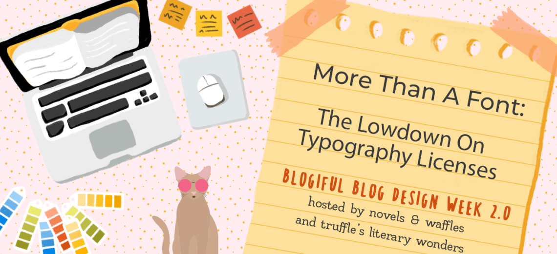 blogiful morethanafont - BLOGIFUL DAY 1 | More Than A Font: The Low-down on Typography Licenses