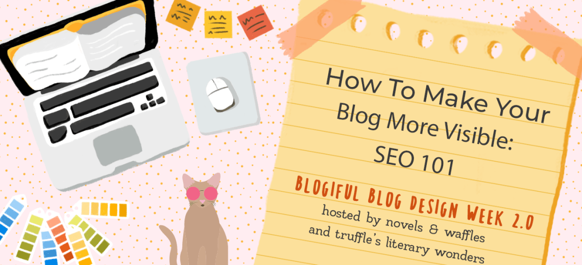 blogiful seo - BLOGIFUL DAY 3 | How to Make Your Blog More Visible: SEO 101
