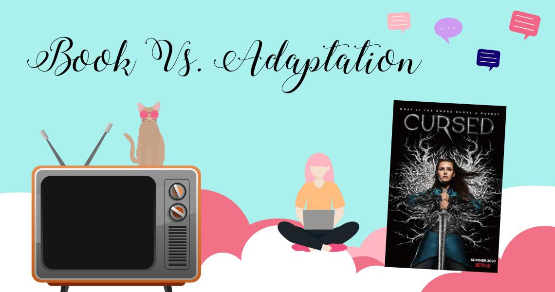 book vs adaptation 1 - Book Vs Adaptation: Netflix's Cursed