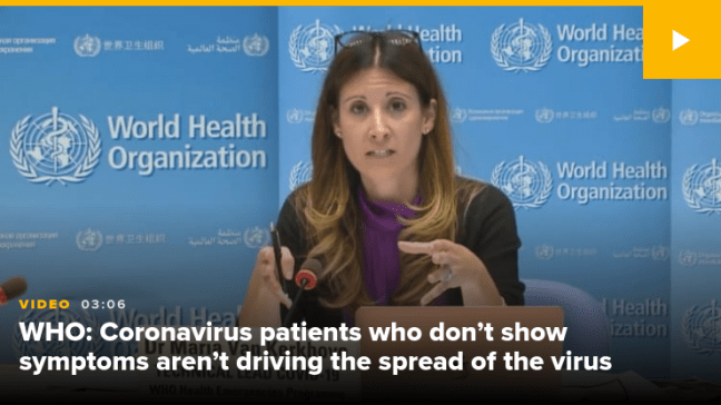 WHO: Coronavirus Patients Who Don't Show Symptoms Aren't Driving Spread of Virus