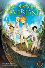 The Promised Neverland by Kaiu Shirai and Posuka Demizu