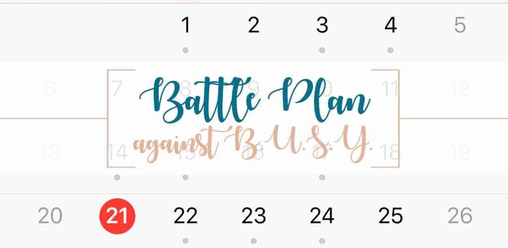 battle plan again busy calendar background