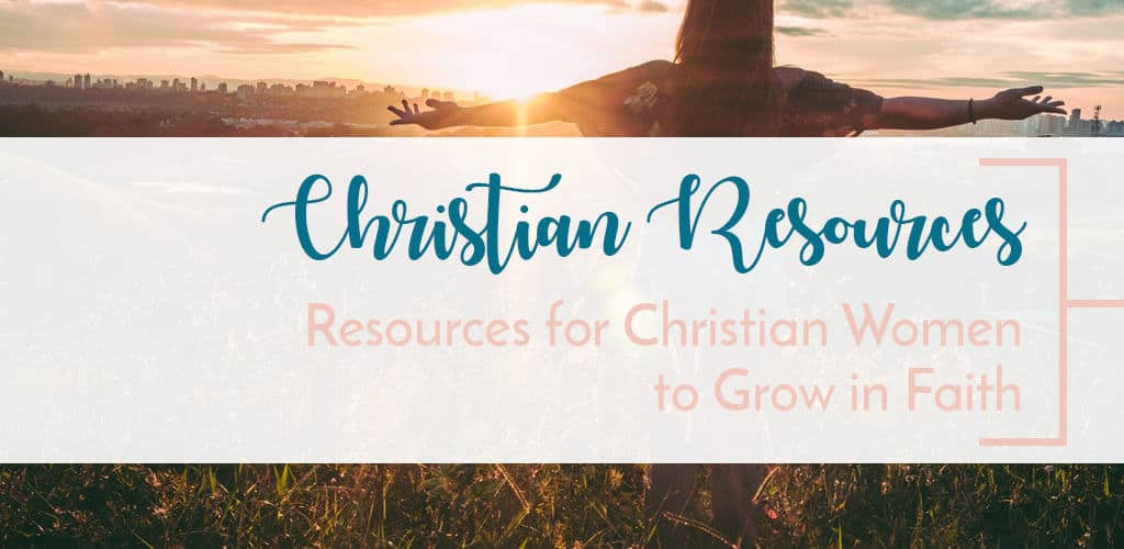 A woman needs a good arsenal of resources to continue to grow in faith. From a good bible to good worship music, here is a list of awesome resources for christian women.