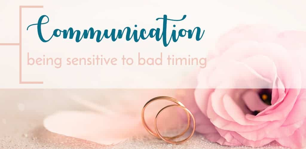 communication in marriage being sensitive to bad timing wedding rings and flower background