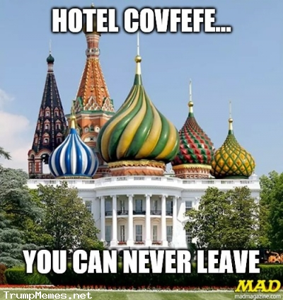 Hotel Covfefe, a White House that won't let staffers leave