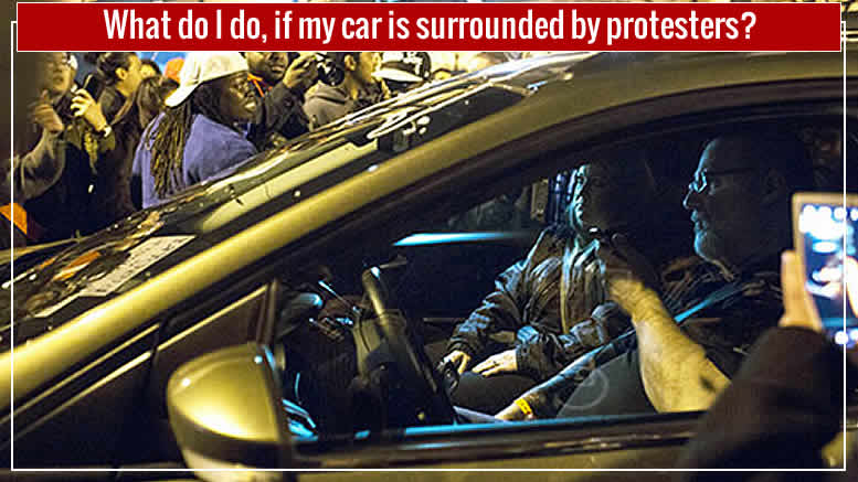 What Would You Do? | If Protesters Surround Your Car?