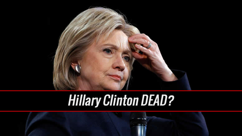 Hillary Clinton Dead - Ms. Transparent is hiding something again