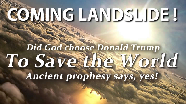 TRUMP: the COMING LANDSLIDE. ~Ancient Prophecy Documentary of Donald Trump