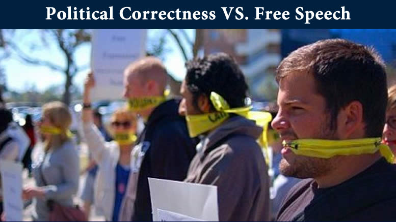 Political Correctness VS Freedom of Speech!