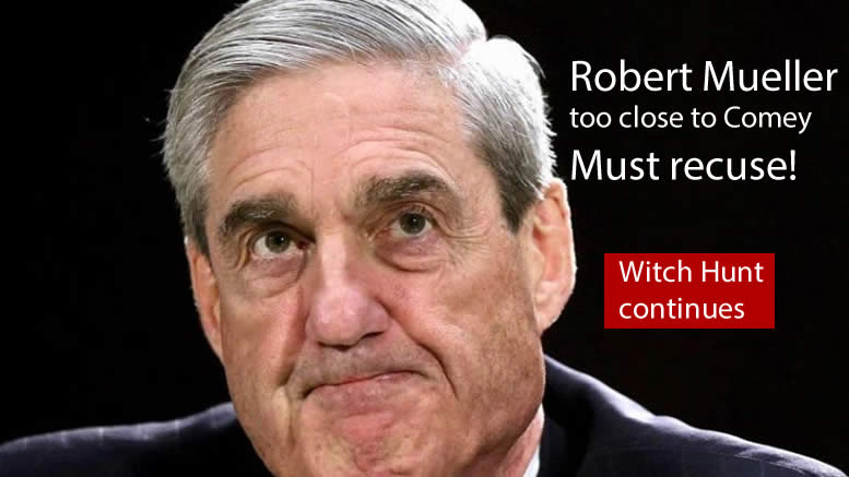 Witch Hunt Continues, Robert Mueller Must Recuse!