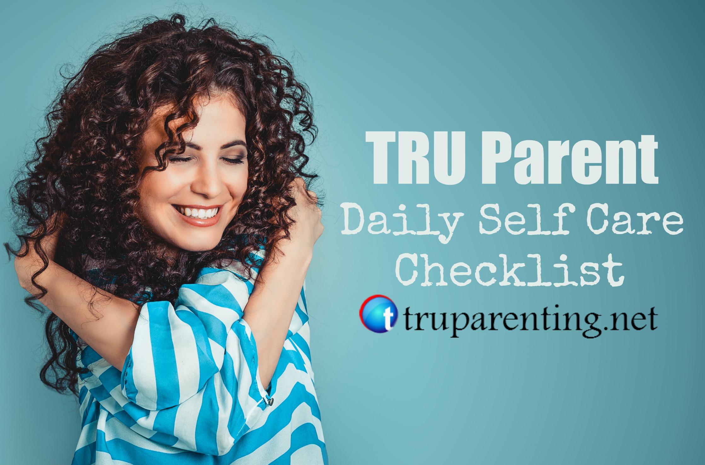 Tru Parent Daily Self Care Checklist