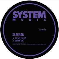 Sleeper - Oram Mode / Level Up [SYSTM022]
