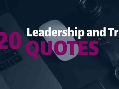 20 Leadership and Trust Quotes