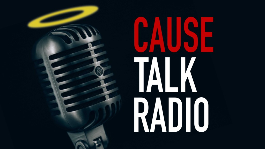 Cause Talk Radio Background
