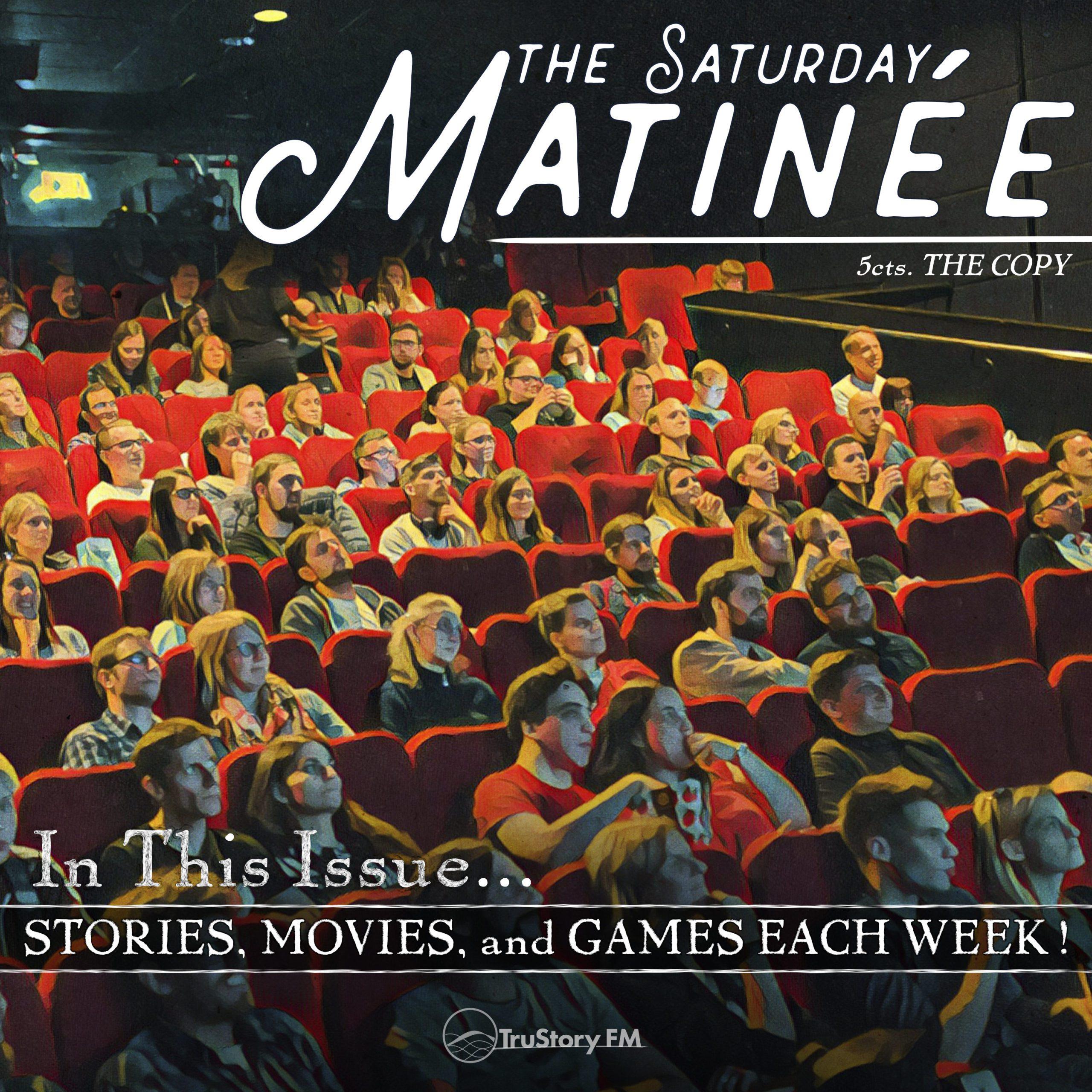 Saturday Matinee Thumb