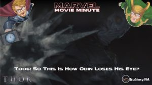 Marvel Movie Minute season 4 episode 6 • Thor 006: So this is how Odin loses his eye?