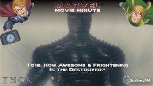 Marvel Movie Minute season 4 episode 12 • Thor 012: How awesome and frightening is the Destroyer?