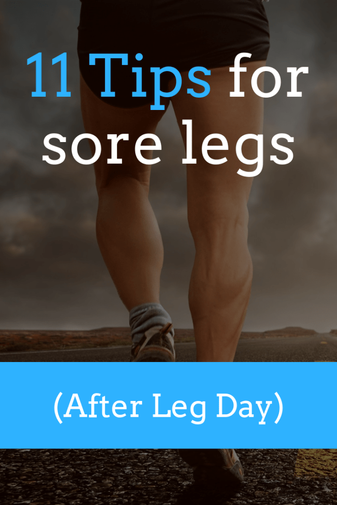 Can't walk after leg workout? 11 tips to make the pain go away
