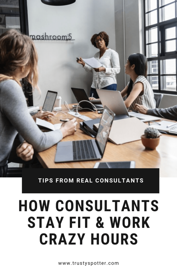 Consultants Reveal How They Stay Fit & Work Crazy Hours