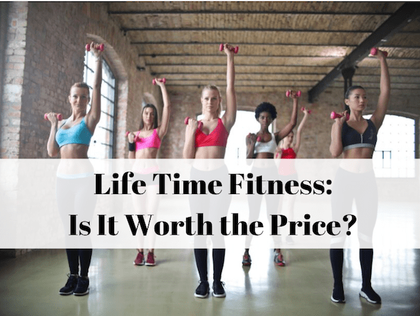 Is Lifetime Fitness worth it