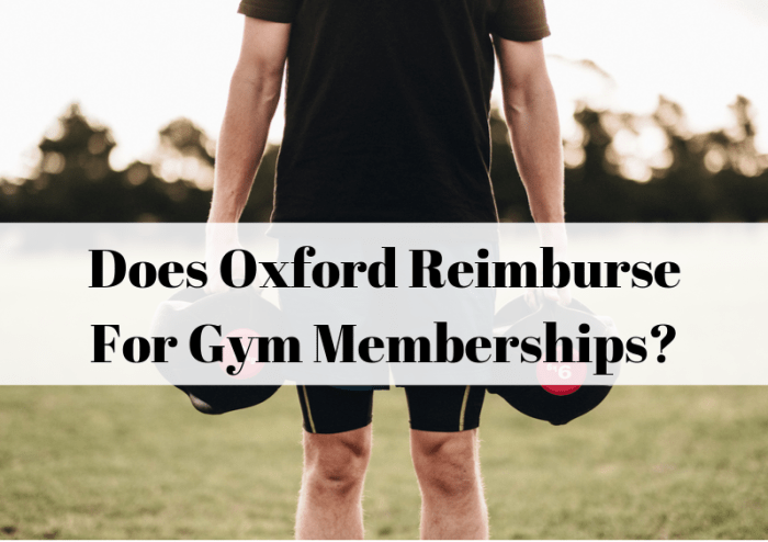 Oxford gym reimbursement