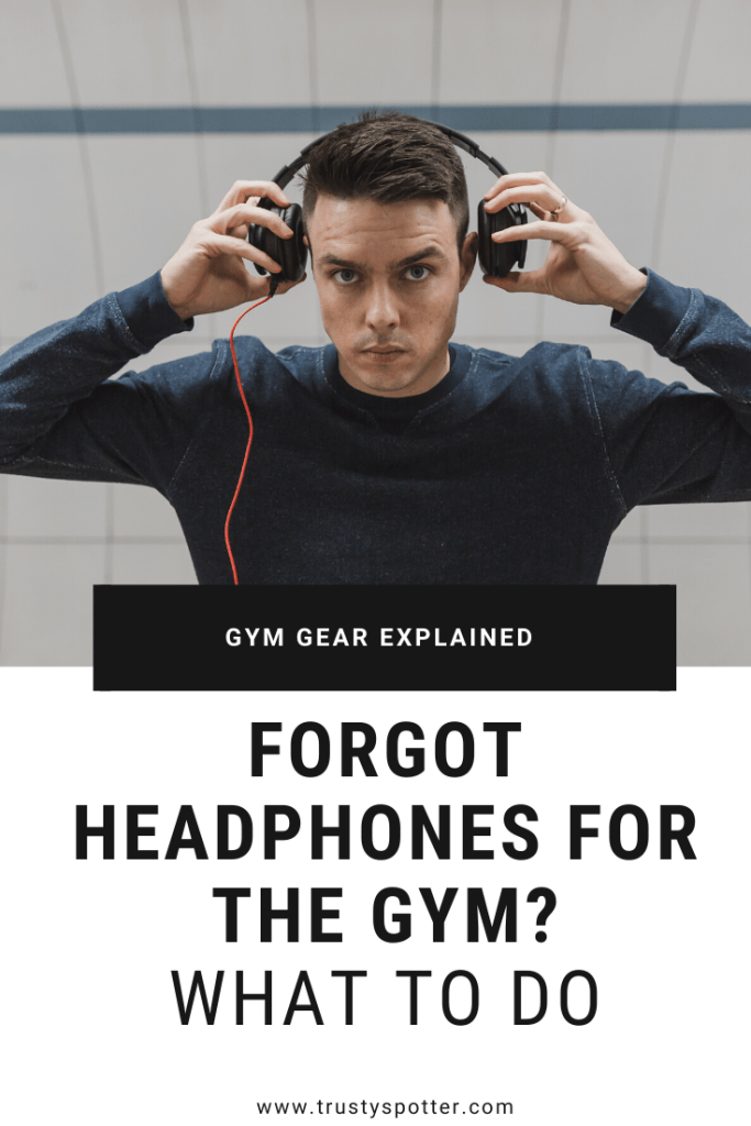 How to Go to the Gym Without Headphones (What to do if you forgot them & why it might be a good thing)