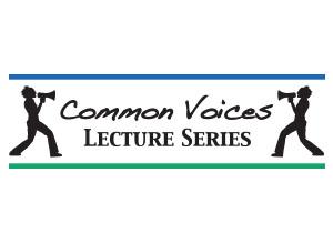 Common Voices Lecture Series