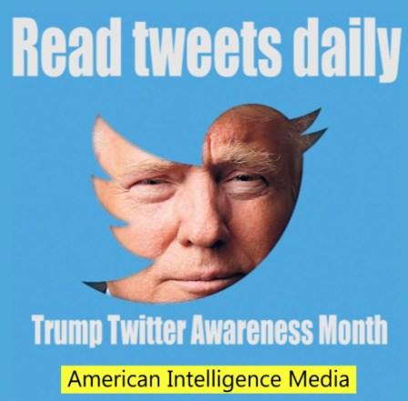 Trump Twitter Awareness month
