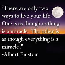 Einstein quote on miracles
