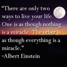 Einstein quote on miracles