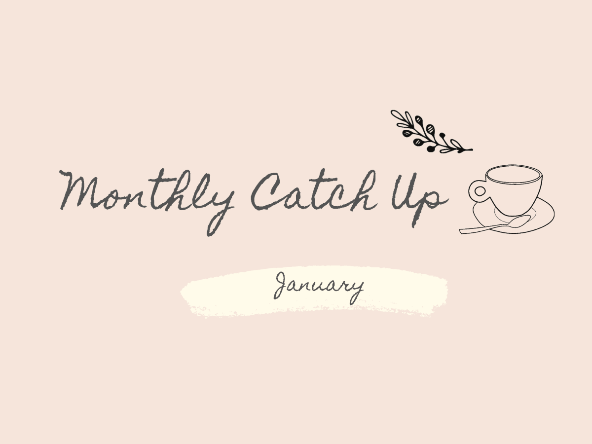 Tea Talks January Monthly Catch up