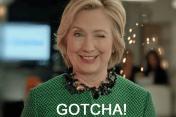 Hillary Gotcha!