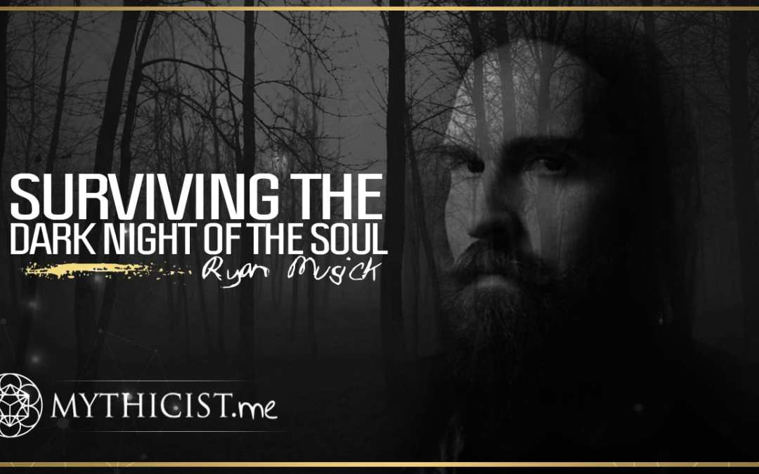 Surviving The Dark Night Of The Soul   Ryan Musick
