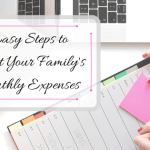 7 easy steps to budget your family's monthly expenses