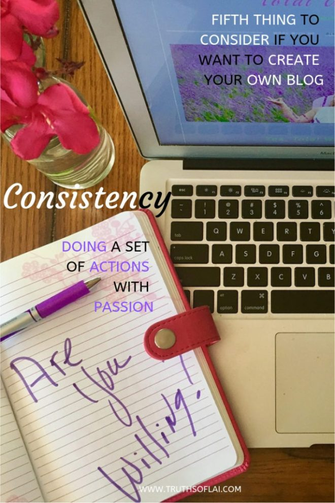 fifth thing to consider if you want to create blog is consistency