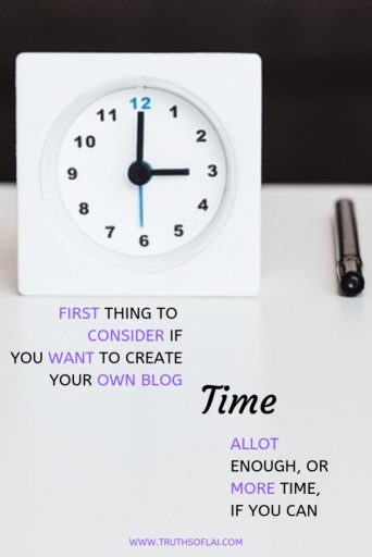 first to consider before making a blog is your time