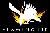 flaming lie