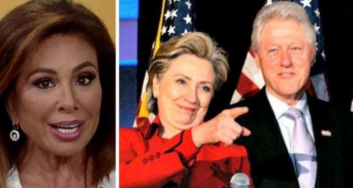 Judge Jeanine: 'Clinton Foundation A Money Laundering Operation, Not a Charity!' (Video)