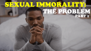 Sexual Immorality Pt 1