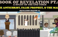 BOOK OF REVELATION (PT. 5): THE ANTICHRIST, FALSE PROPHET, & THE MARK