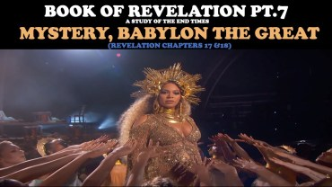 BOOK OF REVELATION (PT. 7): MYSTERY, BABYLON THE GREAT