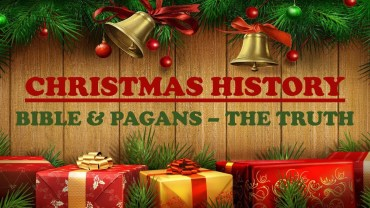 Christmas History: Bible & Pagans – The Truth