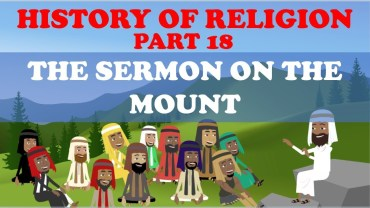HISTORY OF RELIGION (Part 18): SERMON ON THE MOUNT