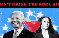 DON'T DRINK THE KOOL AID!