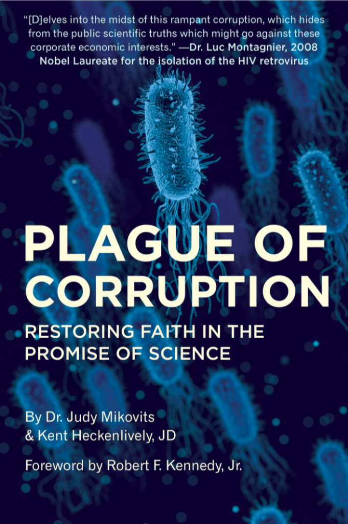 Plague of Corruption by Dr. Judy Mikovits