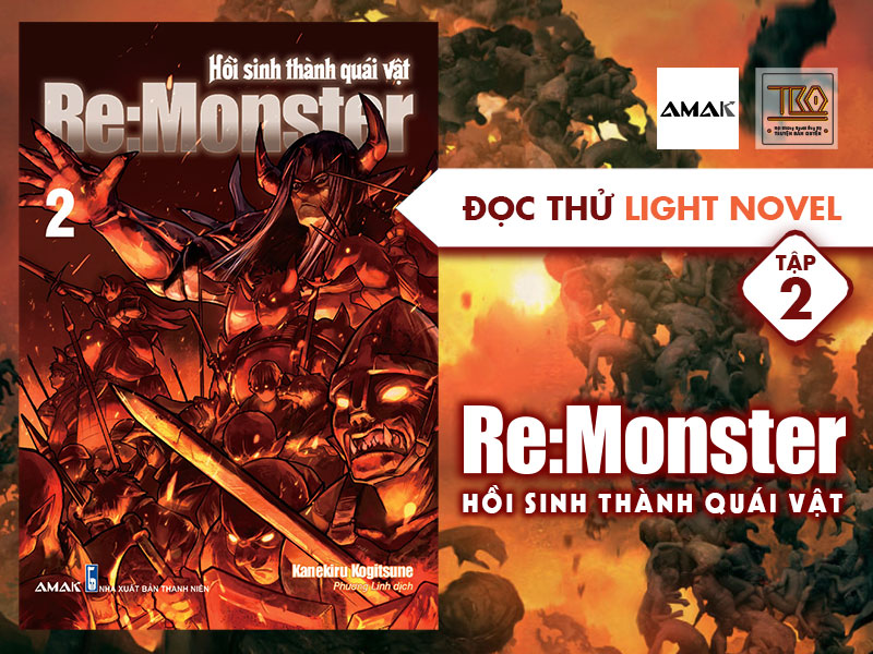 【ĐỌC THỬ LIGHT NOVEL】Re:Monster (Tập 02)