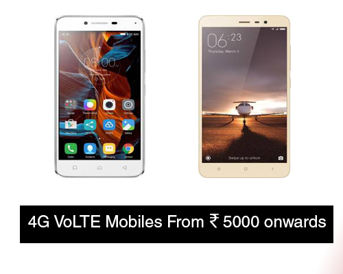 4G Volte Smartphones from Rs 5000 to 10000
