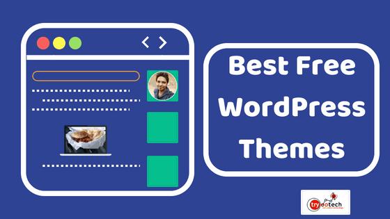 40+ Best Free WordPress themes For Blogging