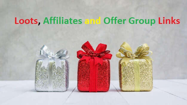 Loots, Affiliates and Offer Group Links