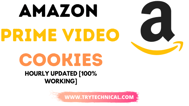 Amazon Prime Video Cookies Working Hourly Updated Jan 2021